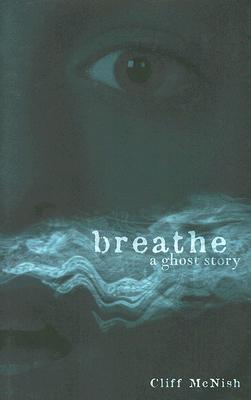 Breathe by C McNish